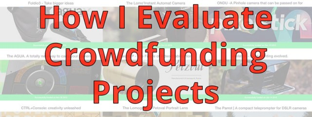 How I Evaluate Crowdfunding Projects