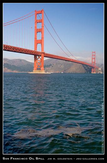 San Francisco Oil Spill photo by Jim M. Goldstein, Bunker Fuel, Golden Gate Bridge, Fort Point